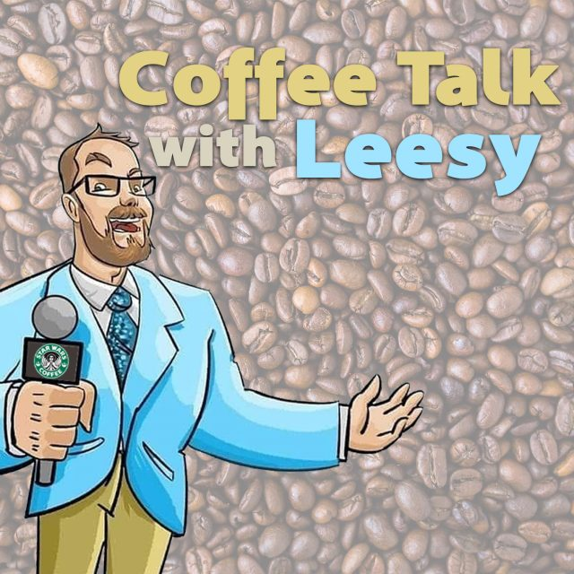 Coffee Talk with Leesy